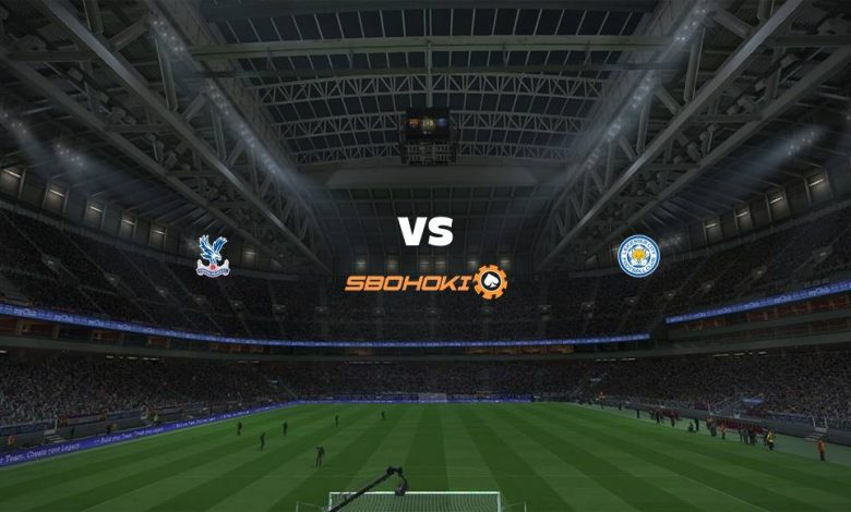 Live Streaming  Crystal Palace vs Leicester City 28 Desember 2020 1