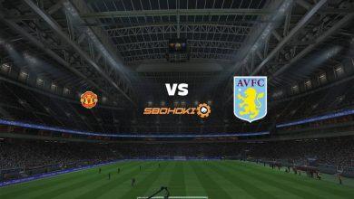 Photo of Live Streaming  Manchester United vs Aston Villa 1 Januari 2021