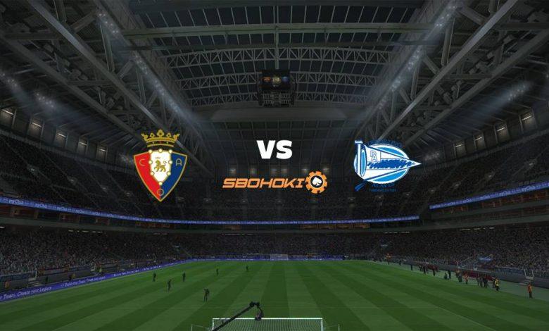Live Streaming  Osasuna vs Alavés 31 Desember 2020 1