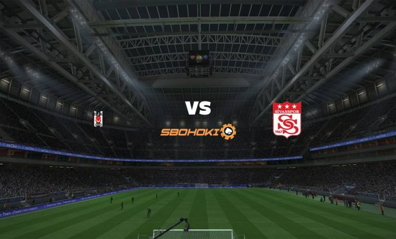 Live Streaming  Besiktas vs Sivasspor 28 Desember 2020 1