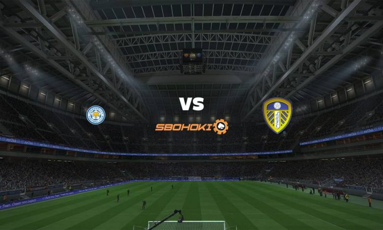 Live Streaming  Leicester City vs Leeds United 31 Januari 2021 1