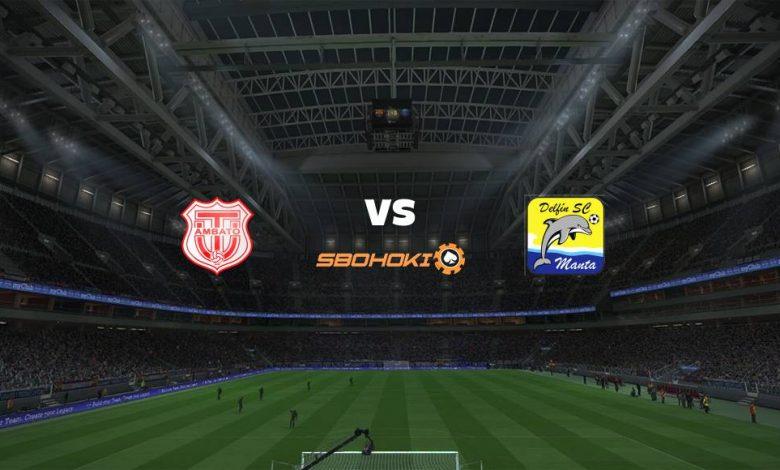 Live Streaming  Técnico Universitario vs Delfín 21 Februari 2021 1