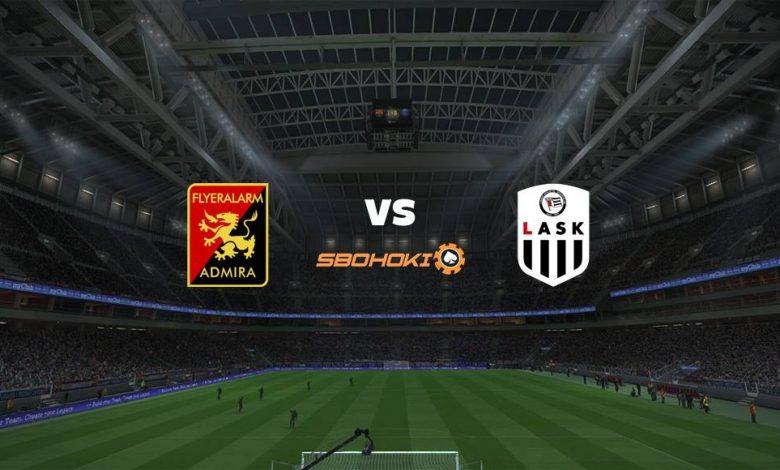 Live Streaming  FC Admira Wacker Modling vs LASK Linz 21 Februari 2021 1