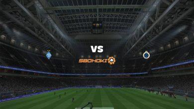 Photo of Live Streaming  Dynamo Kiev vs Club Brugge 18 Februari 2021
