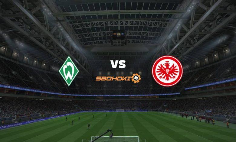 Live Streaming  Werder Bremen vs Eintracht Frankfurt 26 Februari 2021 1