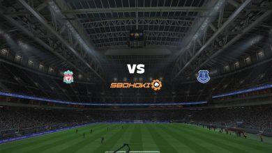 Photo of Live Streaming  Liverpool vs Everton 20 Februari 2021