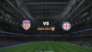 Photo of Live Streaming  Perth Glory vs Melbourne City FC 20 Februari 2021