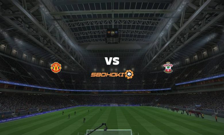 Live Streaming  Manchester United vs Southampton 2 Februari 2021 1