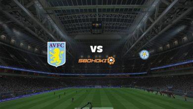 Photo of Live Streaming  Aston Villa vs Leicester City 21 Februari 2021