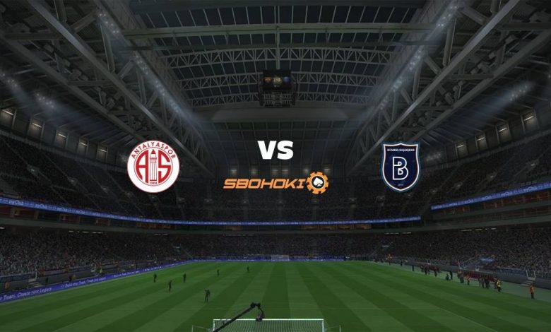 Live Streaming  Antalyaspor vs Istanbul Basaksehir 27 Februari 2021 1