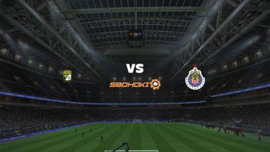 Photo of Live Streaming  León vs Chivas Guadalajara 9 Februari 2021