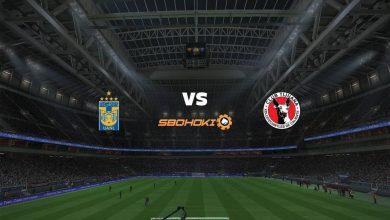 Photo of Live Streaming  Tigres UANL vs Tijuana 22 Februari 2021