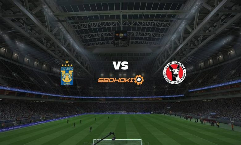 Live Streaming  Tigres UANL vs Tijuana 22 Februari 2021 1