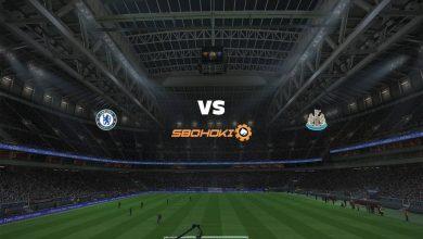 Photo of Live Streaming  Chelsea vs Newcastle United 15 Februari 2021