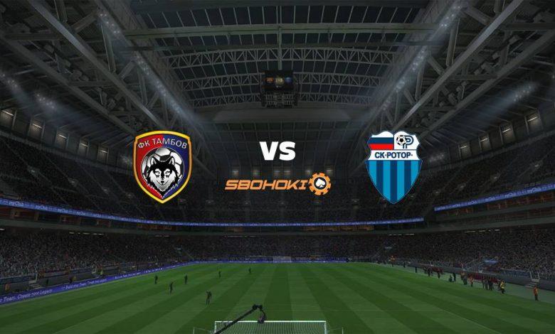 Live Streaming  FC Tambov vs FC Rotor Volgograd 26 Februari 2021 1