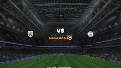 Photo of Live Streaming  Burnley vs Manchester City 3 Februari 2021