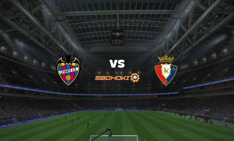 Live Streaming  Levante vs Osasuna 14 Februari 2021 1