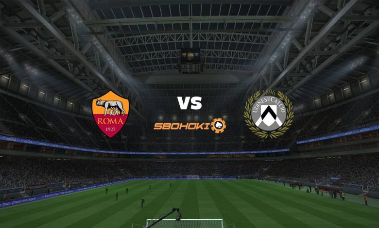 Live Streaming  Roma vs Udinese 14 Februari 2021 1