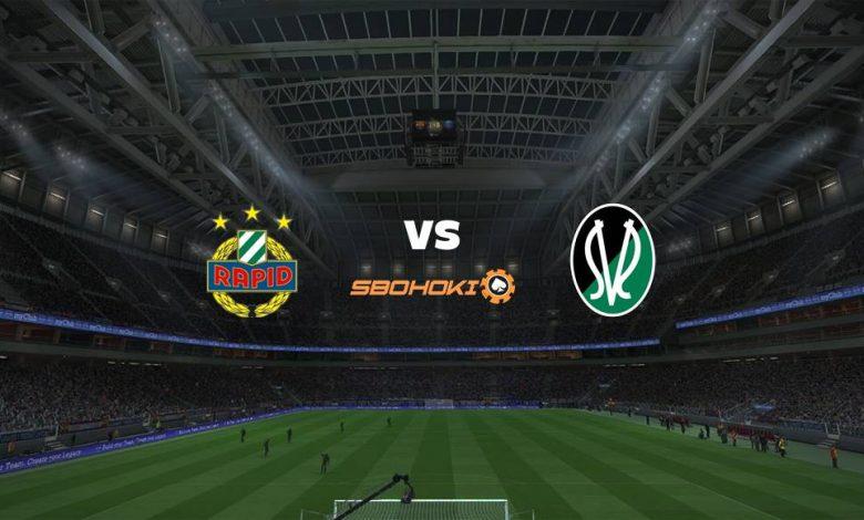 Live Streaming  Rapid Vienna vs SV Josko Ried 27 Februari 2021 1