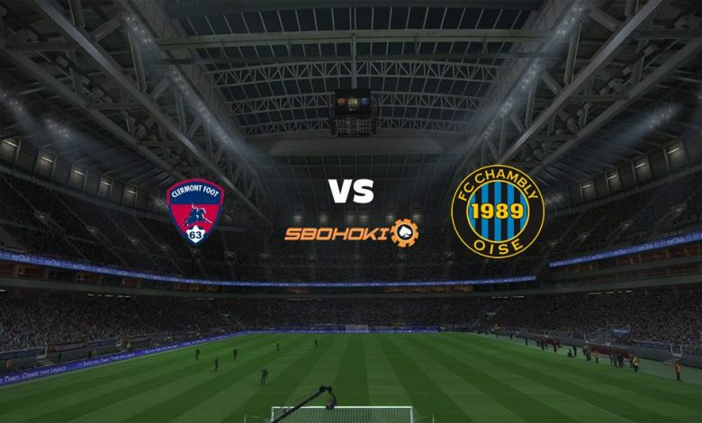 Live Streaming  Clermont Foot vs FC Chambly 13 Februari 2021 1