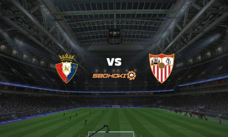 Live Streaming  Osasuna vs Sevilla 22 Februari 2021 1