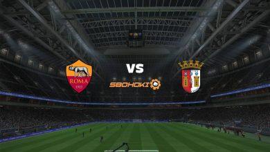 Photo of Live Streaming  Roma vs Braga 25 Februari 2021
