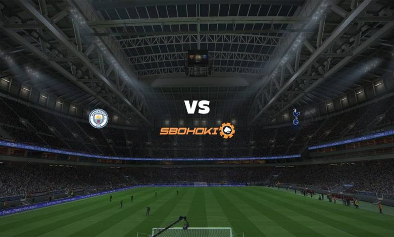 Live Streaming  Manchester City vs Tottenham Hotspur 13 Februari 2021 1