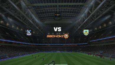 Photo of Live Streaming  Crystal Palace vs Burnley 13 Februari 2021