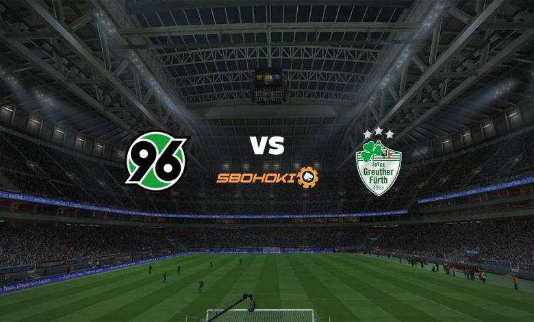 Live Streaming  Hannover 96 vs SpVgg Greuther Furth 27 Februari 2021 1