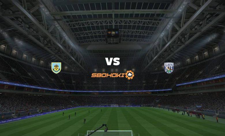 Live Streaming  Burnley vs West Bromwich Albion 20 Februari 2021 1