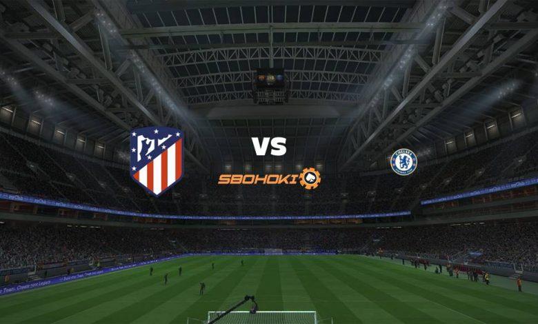 Live Streaming  Atletico Madrid vs Chelsea 23 Februari 2021 1