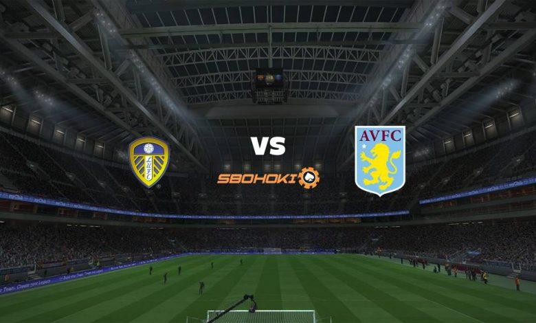 Live Streaming  Leeds United vs Aston Villa 27 Februari 2021 1