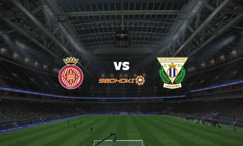 Live Streaming  Girona vs Leganés 7 Februari 2021 1