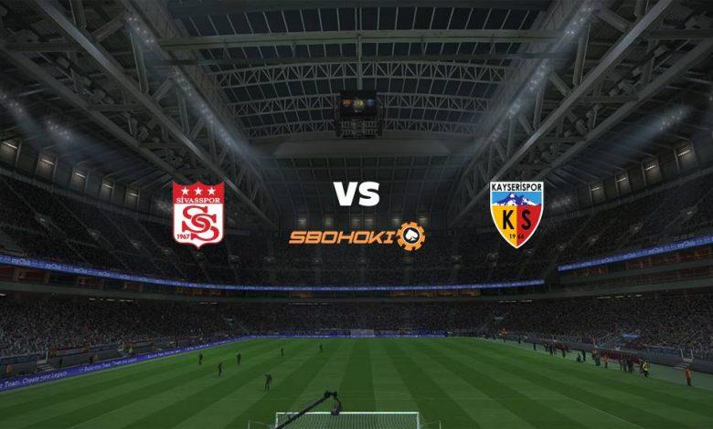 Live Streaming  Sivasspor vs Kayserispor 21 Februari 2021 1