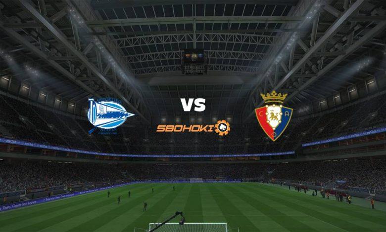 Live Streaming  Alavés vs Osasuna 27 Februari 2021 1