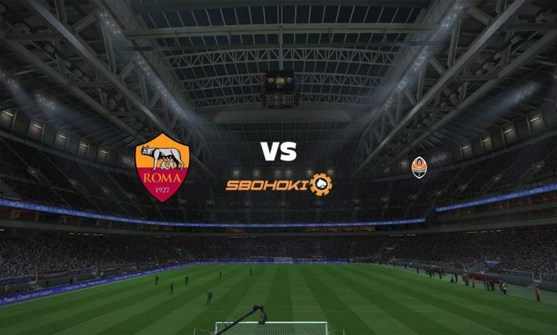 Live Streaming  Roma vs Shakhtar Donetsk 11 Maret 2021 1