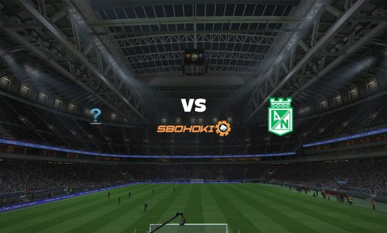 Live Streaming  TBD vs Atlético Nacional 12 Maret 2021 1