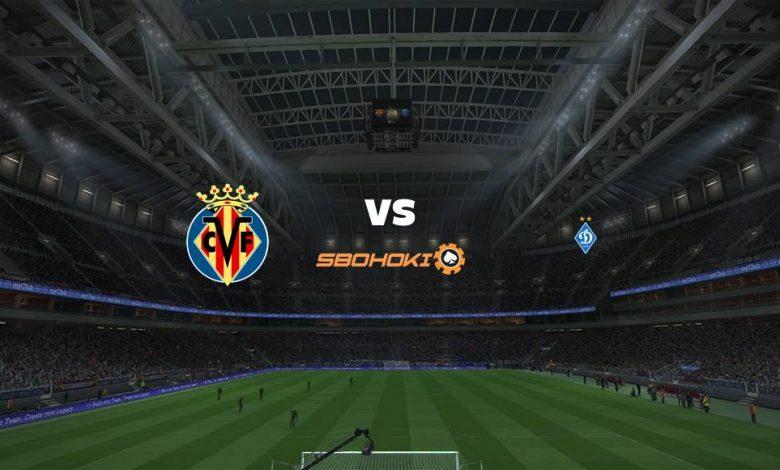Live Streaming  Villarreal vs Dynamo Kiev 18 Maret 2021 1