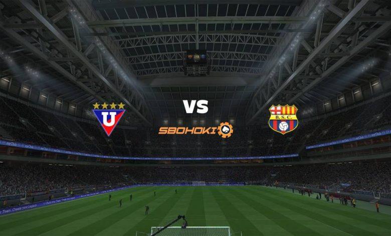 Live Streaming  Liga de Quito vs Barcelona SC 20 Maret 2021 1