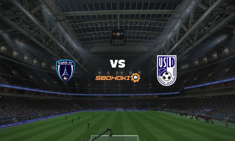 Live Streaming  Paris FC vs Dunkerque 2 Maret 2021 1