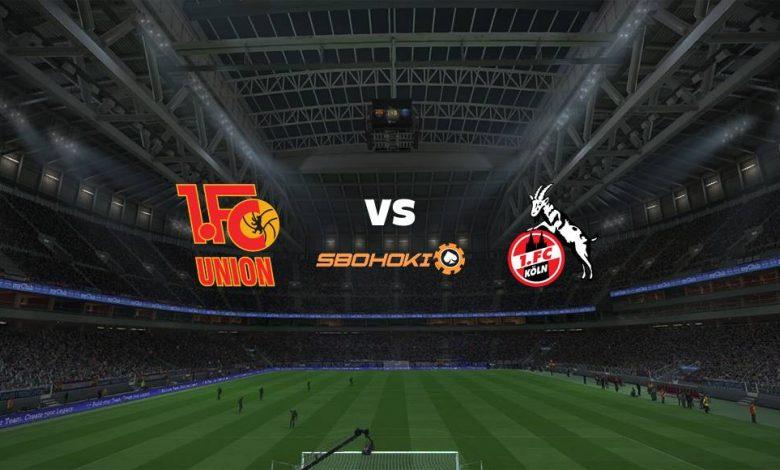 Live Streaming  FC Union Berlin vs FC Cologne 13 Maret 2021 1