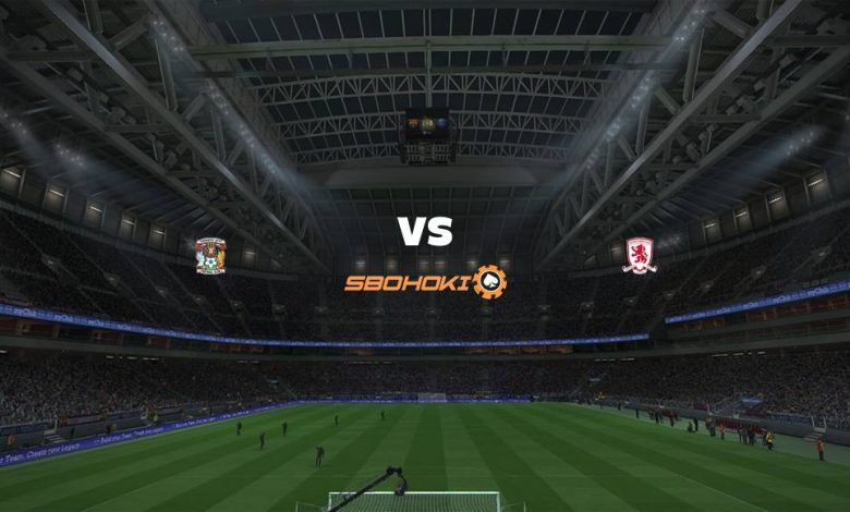 Live Streaming  Coventry City vs Middlesbrough 2 Maret 2021 1