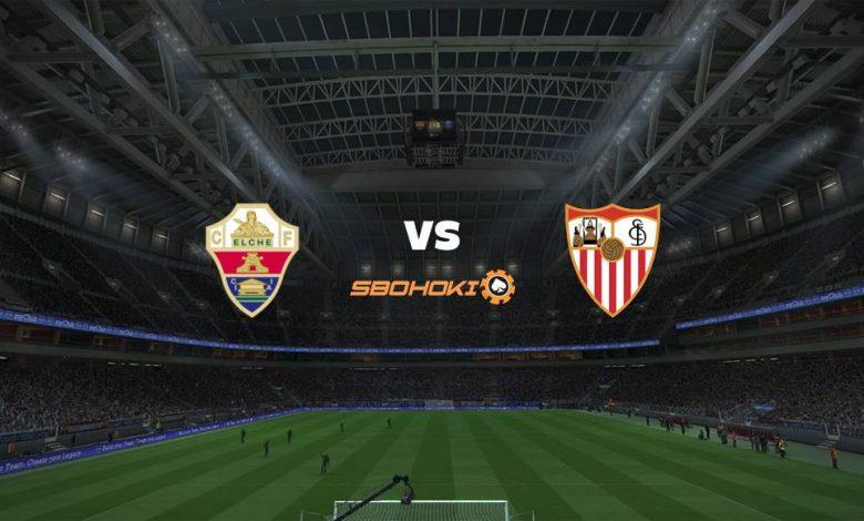 Live Streaming  Elche vs Sevilla 6 Maret 2021 1