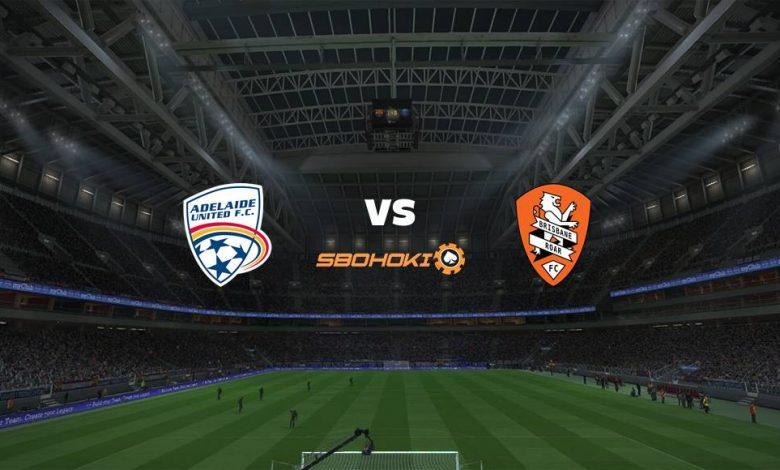 Live Streaming  Adelaide United vs Brisbane Roar 13 Maret 2021 1