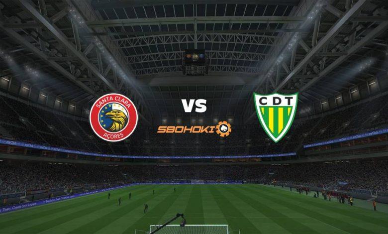 Live Streaming  Santa Clara vs Tondela 20 Maret 2021 1