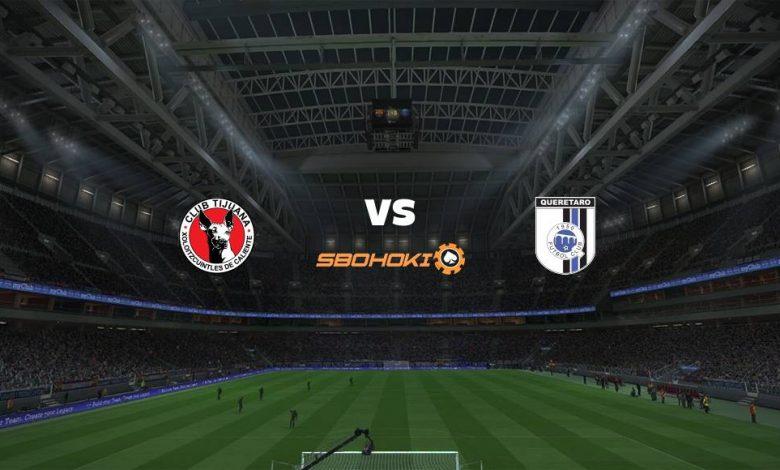 Live Streaming  Tijuana vs Querétaro 21 Maret 2021 1