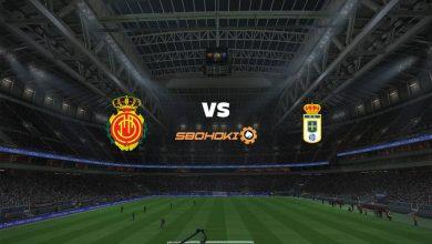 Photo of Live Streaming  Mallorca vs Real Oviedo 20 Maret 2021