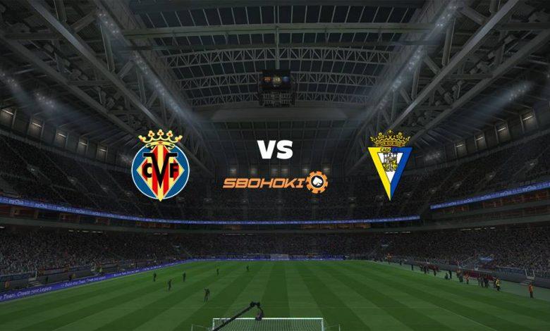 Live Streaming  Villarreal vs Cádiz 21 Maret 2021 1