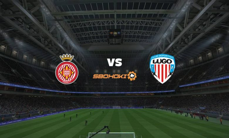 Live Streaming  Girona vs Lugo 13 Maret 2021 1