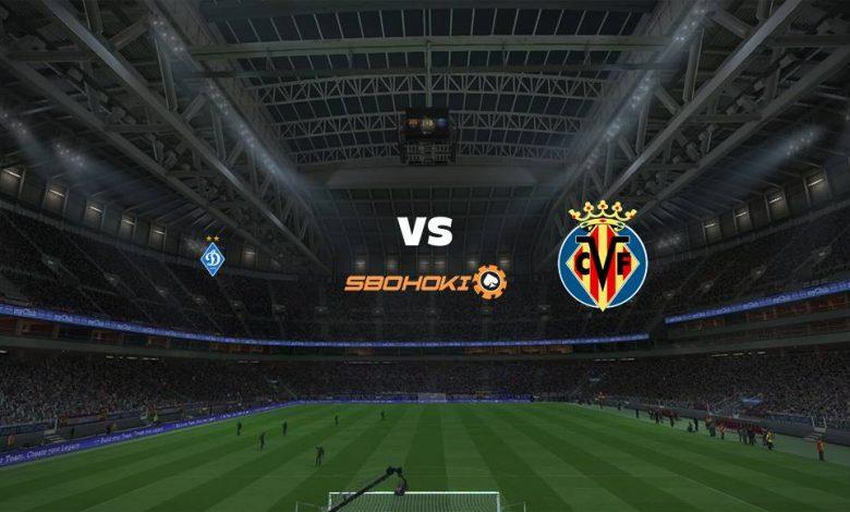 Live Streaming  Dynamo Kiev vs Villarreal 11 Maret 2021 1